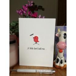 A little bird told me ...